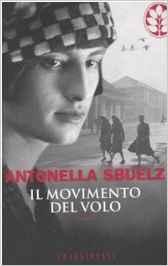 Il movimento del volo - di Antonella Sbuelz