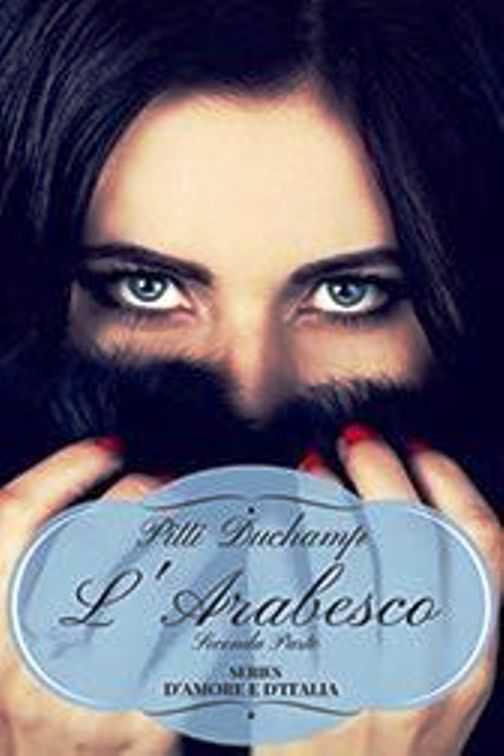 """""""L'Arabesco"""" di Pitty Duchamp"""