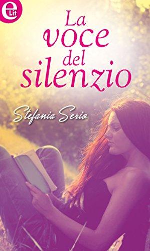 """""""La voce del silenzio"""" di Stefania Serio"""