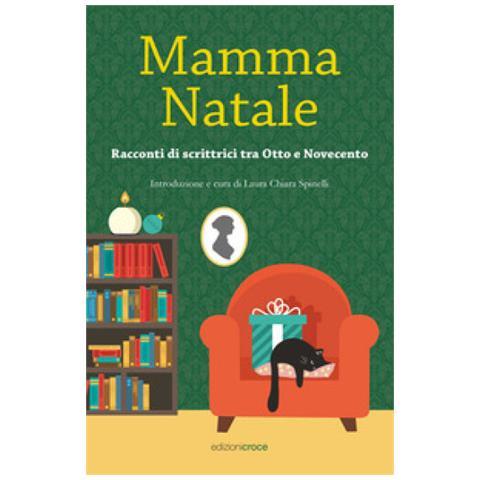 MAMMA NATALE – RACCONTI DI SCRITTRICI TRA OTTO E NOVECENTO
