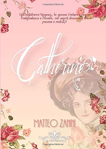matteo zanini caterine literary romance