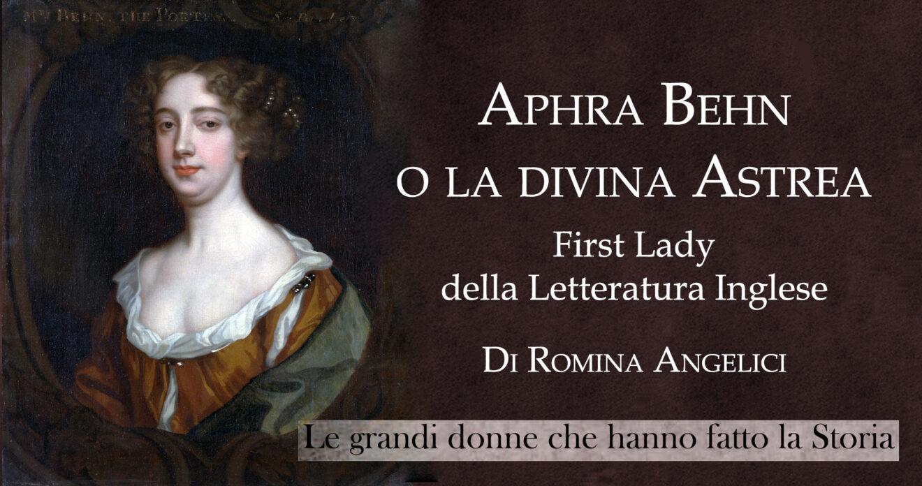 Aphra Behn o la divina Astrea - first lady della letteratura