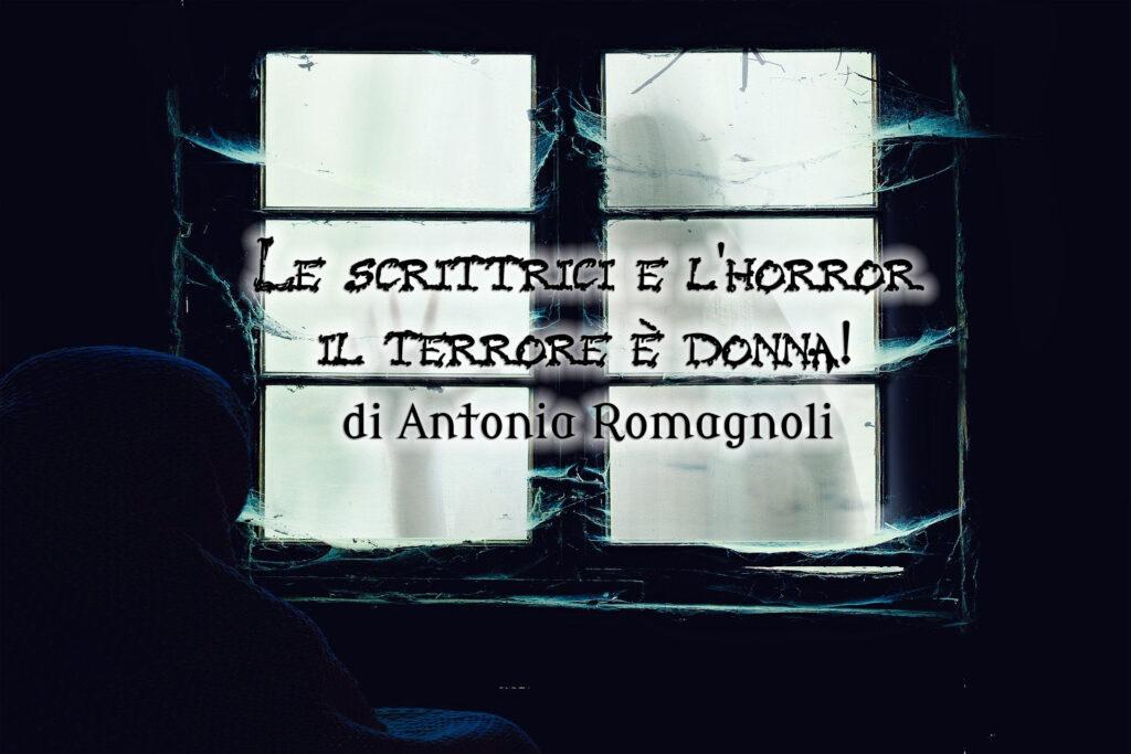 Le scrittrici e l'horror - il terrore è donna!